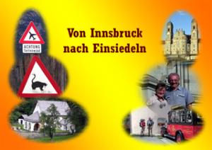 Jakobsweg von Innsbruck nach Einsiedeln