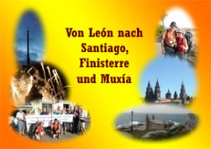 Jakobsweg von Leon nach Santiago, Finisterre und Muxia