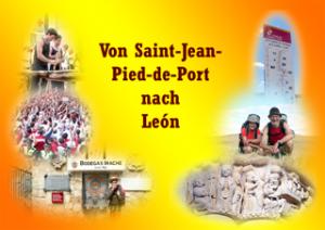 Jakobsweg von Saint-Jean-Pied-de-Port nach Leon