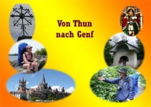 Jakobsweg von Thun nach Genf